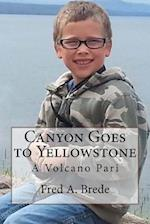 Canyon Goes to Yellowstone