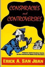 Conspiracies and Controversies