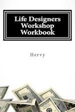 Life Designers Workshop Workbook