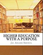 Higher Education with a Purpose
