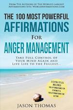 Affirmation the 100 Most Powerful Affirmations for Anger Management 2 Amazing Affirmative Bonus Books Included for Strength & Action