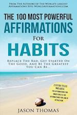 Affirmation the 100 Most Powerful Affirmations for Habits 2 Amazing Affirmative Books Included for Inner Child & Law of Attraction