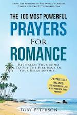 Prayer - The 100 Most Powerful Prayers for Romance - 2 Amazing Books Included to Pray for Love & Daily Prayers