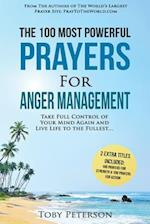 Prayer the 100 Most Powerful Prayers for Anger Management 2 Amazing Bonus Books to Pray for Strength & Action