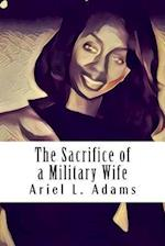 The Sacrifice of a Military Wife