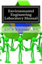 Environmental Engineering Laboratory Manual