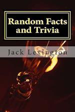Random Facts and Trivia