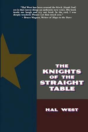 The Knights of the Straight Table af Hal West