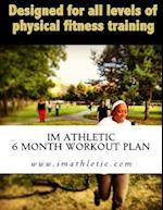 Im Athletic 6 Month Workout Plan