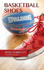 Basketball Shoes Weekly Planner 2017