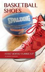 Basketball Shoes Pocket Monthly Planner 2017
