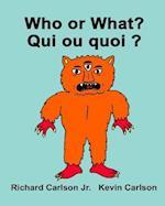 Who or What? Qui Ou Quoi ?