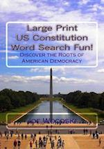 Large Print Us Constitution Word Search Fun!