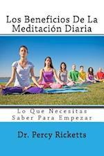 Los Beneficios de La Meditacion Diaria