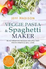Veggie Pasta & Spaghetti Maker