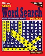 Wise Adults Word Search Puzzles, Vol. 4