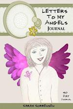 Letters to My Angels Journal - 90 Day Journal