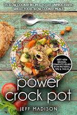Power Crock Pot