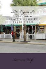 Lite Vegan in the Mood af Laurence B. Wolfe