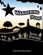 Wandering Home - Solo Piano Sheet Music