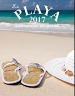 La Playa 2017 Calendario de Pared (Edicion Espana)