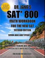 Dr. Jang's SAT* 800 Math Workbook for the New SAT - Second Edition