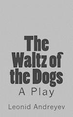 The Waltz of the Dogs