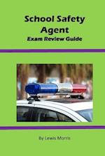 School Safety Agent Exam Review Guide