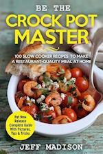 Be the Crock Pot Master