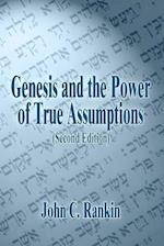 Genesis and the Power of True Assumptions
