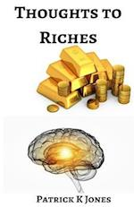 Thoughts to Riches