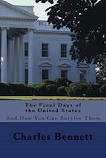 The Final Days of the United States