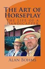 The Art of Horseplay