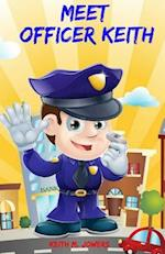 Meet Officer Keith