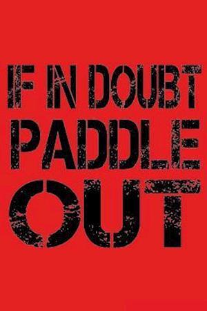 Bog, paperback If in Doubt Paddle Out af I. Live to Journal
