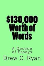 $130,000 Worth of Words