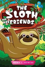 The Sloth and Her Friends