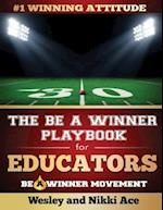 The Be a Winner Playbook for Educators