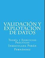 Validacion y Explotacion de Datos