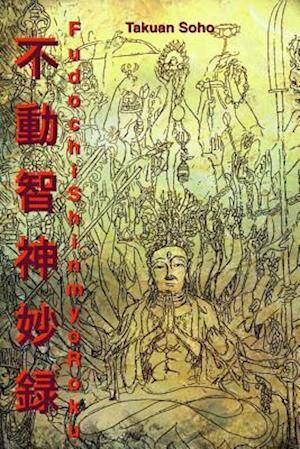 Fudochi Shin Myoroku af Takuan Soho