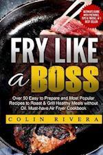 Fry Like a Boss