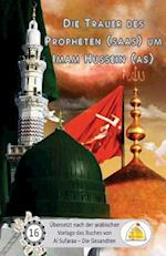 Die Trauer Des Propheten Um Imam Hussain