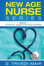 Survival Guide for New Nurses