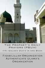 The Prophet's Daily Prayers [Pbuh]