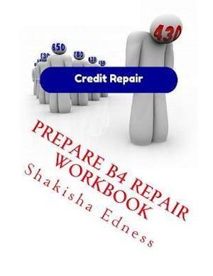 Bog, paperback Prepare B4 Repair Workbook af Shakisha S. Edness