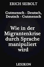 Gutmensch - Deutsch, Deutsch - Gutmensch