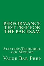 Performance Test Prep for the Bar Exam