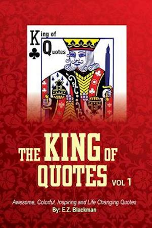 Bog, paperback The King of Quotes - Volume 1 af E. Z. Blackman