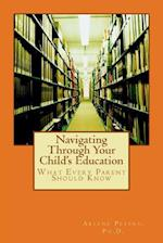 Navigating Through Your Child's Education