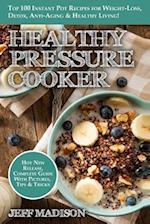 Healthy Pressure Cooker